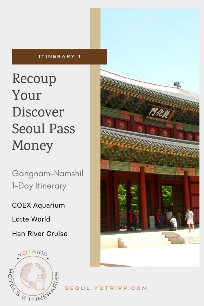 Discover Seoul Pass Itinerary 1 to Recoup the Money Spent on the Pass